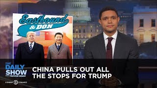 Video China Pulls Out All the Stops for Trump: The Daily Show MP3, 3GP, MP4, WEBM, AVI, FLV Oktober 2018