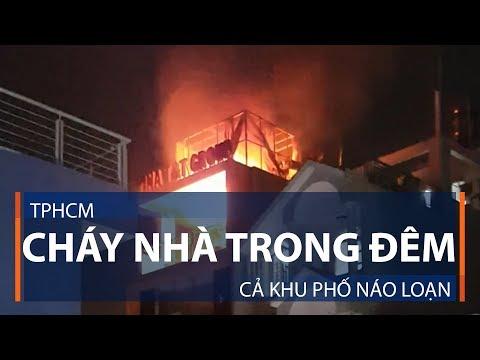 TPHCM: Cháy nhà trong đêm, cả khu phố náo loạn | VTC1 - Thời lượng: 67 giây.