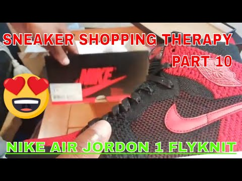 Sneaker Shopping Therapy Part 10 : My Nike Air Jordan 1 flyknit collection