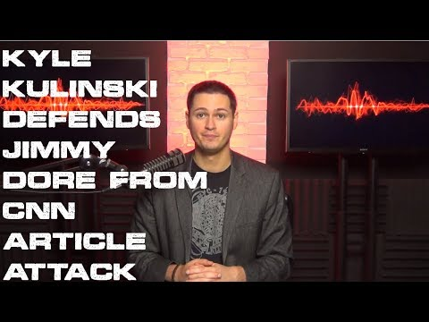 Kyle Kulinski DEFENDS Jimmy Dore From CNN's Attack And Attempt To Demonetize Him