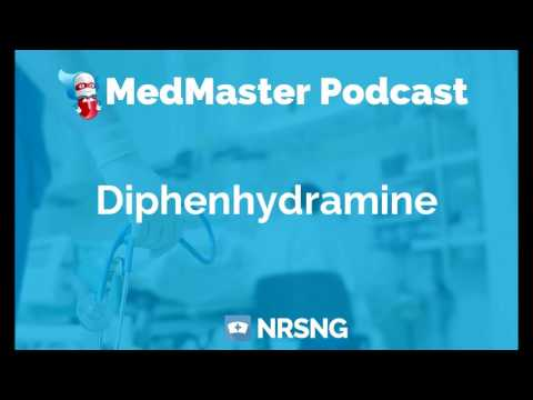 Diphenhydramine Nursing Considerations, Side Effects, Mechanism of Action Pharmacology for Nurses