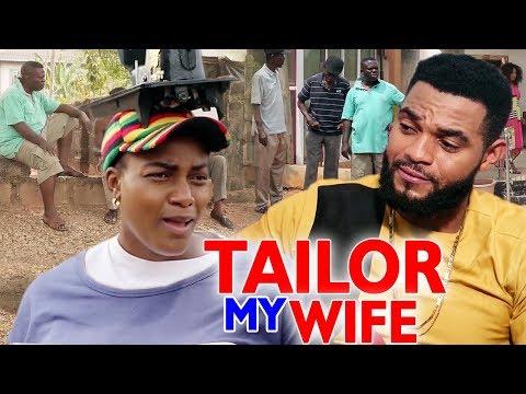 TAILOR MY WIFE Season 5&6 - 2019 Latest Nigerian Nollywood Movie Full HD