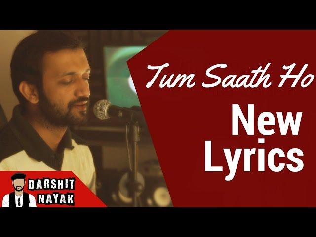 Agar Tum Sath Ho Tamasha Male Version Darshit Nayak ...