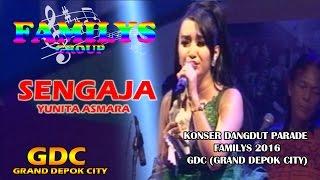 SENGAJA  - YUNITA ASMARA - FAMILYS Video