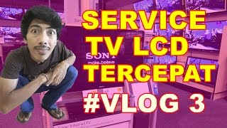 Video #VLOG3 Duwi Arsana - Service TV LCD Tercepat MP3, 3GP, MP4, WEBM, AVI, FLV Agustus 2018