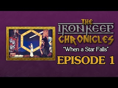 "Ironkeep Chronicles - ""When A Star Falls"" - Episode 1"