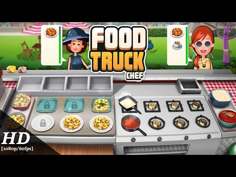 Food Truck Chef Android Gameplay [1080p/60fps]