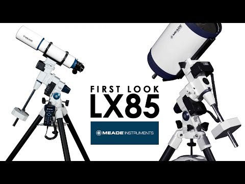 Meade LX85 First Look