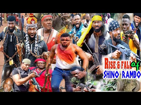 Rise & Fall of Shino Rambo Part 4-6-Sylvest Madu & Monday Osumbo Trending Online Movie of the moment