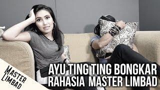 Video AYU TING TING BONGKAR RAHASIA MASTER LIMBAD MP3, 3GP, MP4, WEBM, AVI, FLV September 2018