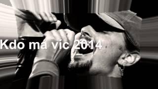 Video Kdo má víc 2014