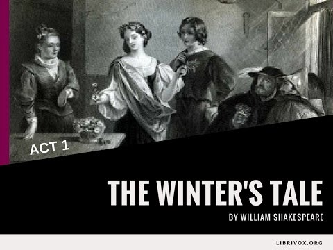 THE WINTER'S TALE by William Shakespeare ~ Act 1 | Audiobook