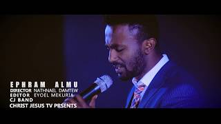 Download Lagu EPHREM ALEMU WITH CJ CHURCH BAND SELAMA NEH Mp3