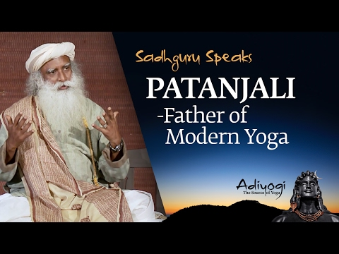 Sadhguru Speaks: Patanjali - Father Of Modern Yoga