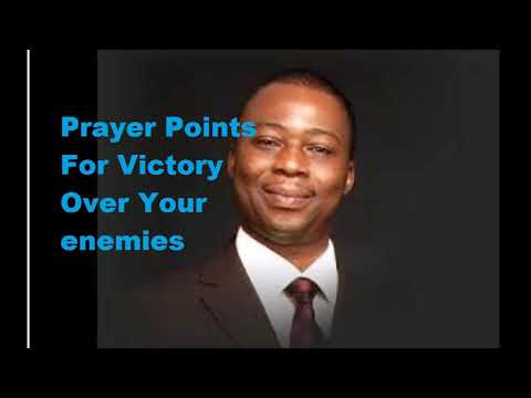 Prayer points for victory over your enemies Dr D.K Olukoya