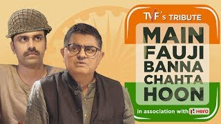 Video TVF's Tribute | Main Fauji Banna Chahta Hoon || Independence Day Special MP3, 3GP, MP4, WEBM, AVI, FLV Maret 2018