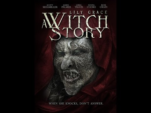 Week 119: Moodz616 Reviews: Lily Grace A Witch Story (2015)