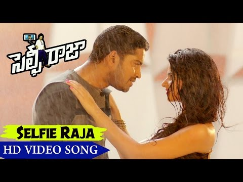 Selfie Raja Movie Songs || Selfie Raja Video Song || Allari Naresh, Kamna Ranawat, Sakshi Chowdhary