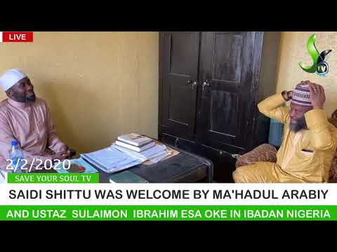 SAIDI SHITTU WAS WELCOME BY MA'HADUL ARABIY AND USTAZ  SULAIMON  IBRAHIM ESA OKE IN IBADAN NIGERIA