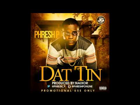 PHRESH P - Dat Tin