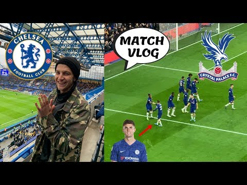 CHELSEA 2-0 CRYSTAL PALACE MATCH VLOG || PULISIC 'CAPTAIN AMERICA' STRIKES AGAIN