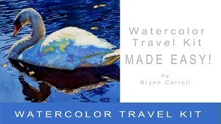 Watercolor Travel Kit Made Easy!