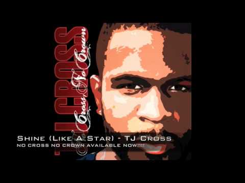 Shine (Like A Star)- TJ Cross