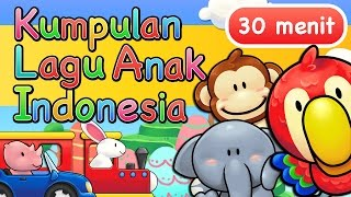 Video Lagu Anak Indonesia 30 Menit MP3, 3GP, MP4, WEBM, AVI, FLV Mei 2019