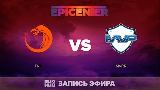 TNC vs MVP.R, EPICENTER SEA Quals, game 1 [Tekcac]