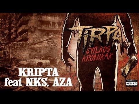 TIRPA - KRIPTA feat NKS, AZA