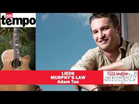 Huisgenoot-Liedjieskryfkompetisie 2012: LIED6 – Murphy's Law deur Adam Tas