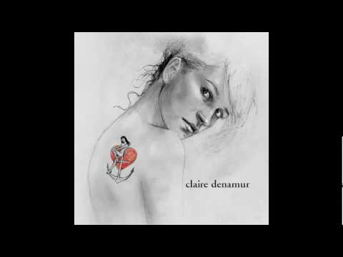 Claire Denamur - La mal aimée (видео)