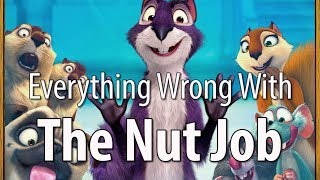 Video Everything Wrong With The Nut Job In 11 Minutes Or Less MP3, 3GP, MP4, WEBM, AVI, FLV Agustus 2018