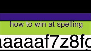 how to win at spelling
