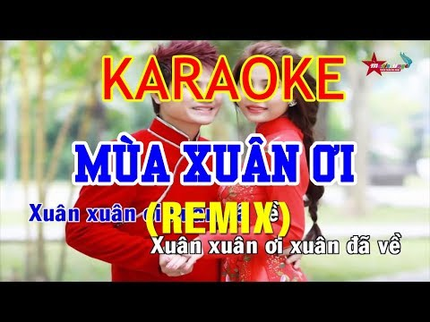 Mùa Xuân Ơi Remix Karaoke - Lương Gia Huy | Beat Chuẩn - Thời lượng: 4 phút, 12 giây.
