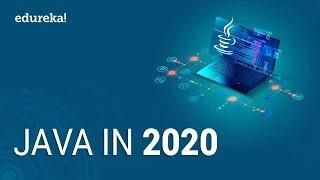 Java in 2020 | Why You Should Learn Java in 2020? | Java Training | Edureka