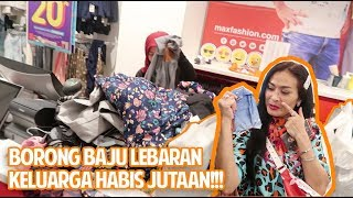 Video WOW!! BORONG BAJU LEBARAN SAMPE MAL TUTUP!!! MP3, 3GP, MP4, WEBM, AVI, FLV Juli 2019