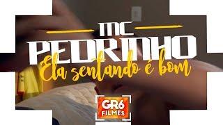 image of MC Pedrinho - Ela Sentando é Bom (GR6 Filmes) Perera DJ