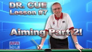 APA Dr. Cue Instruction - Dr. Cue Pool Lesson 7: Aiming (Cue Ball Travel Line)
