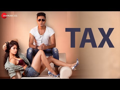 Tax - Official Music Video | Vikesh Singh | Altaaf Sayyed & Manny