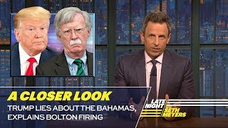 Video Trump Lies About the Bahamas, Explains Bolton Firing: A Closer Look MP3, 3GP, MP4, WEBM, AVI, FLV September 2019