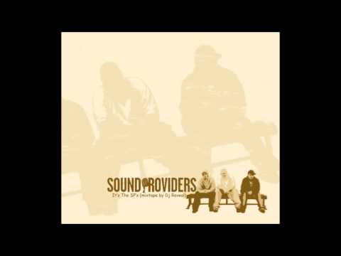 providers - The Sound Providers - It's the SP's (mixtape by Dj Reveal) tracklist: 1 Dj Reveal - SP intro 2 Procussions - 5 Minutes RMX 3 Wee Bee Foolish - It's Gonna Bee...