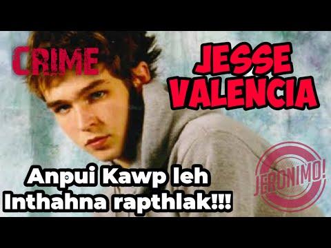 Crime-  Anpui inkawp kara thihna rapthlak!  Jesse Valencia