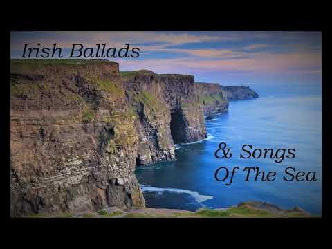 26 Irish Ballads & Songs Of The Sea