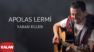 Apolas Lermi - Yaban Eller
