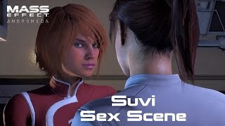 Mass Effect Andromeda Suvi Romance Scene ****************************************u00adu00ad**************************** Support Us On Patreon. $1 Helps Us Out! https...
