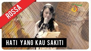Video Rossa - Hati Yang Kau Sakiti (with Lyric) | VC Trinity MP3, 3GP, MP4, WEBM, AVI, FLV Desember 2018
