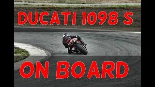 9. Ducati 1098S on board track session 2017
