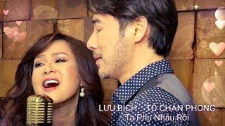 Download Lagu Lưu Bích ft. Tô Chấn Phong -  Ta Phụ Nhau Rồi Mp3