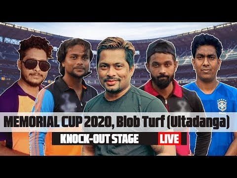 MEMORIAL CUP 2020 Live Knock Out Stage   Venue: Blob Turf, Ultadanga